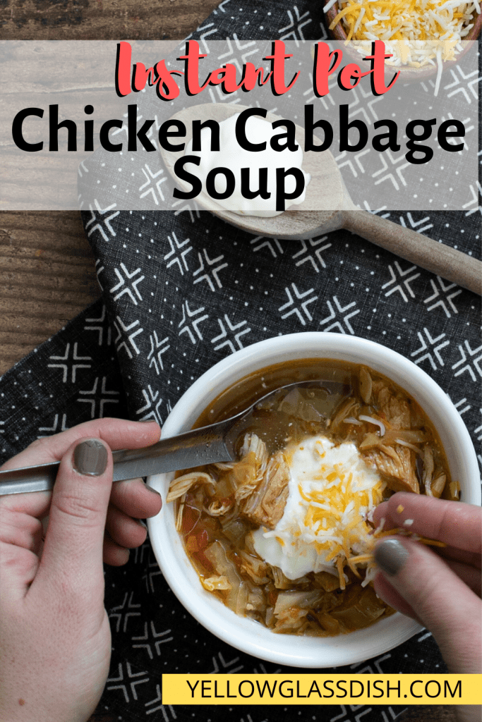 Instant Pot Chicken Cabbage Soup - a keto-friendly and low carb soup that is easy to make and is flavored with salsa! #lowcarb #ketosoup #ketoinstantpot #lowcarbsoup #souprecipe #instantpot #cabbagesoup #chickensoup #yellowglassdish