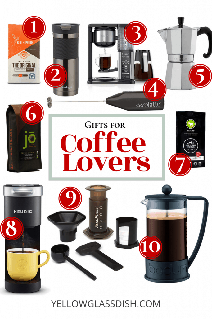 A gift guide for coffee lovers with a Keurig, Ninja Coffee Maker, French Press, Aerolatte Milk Frother, Aeropress, Contigo coffee tumbler, Stovetop espresso, and Dark Roast, Medium Roast, and decaf coffee