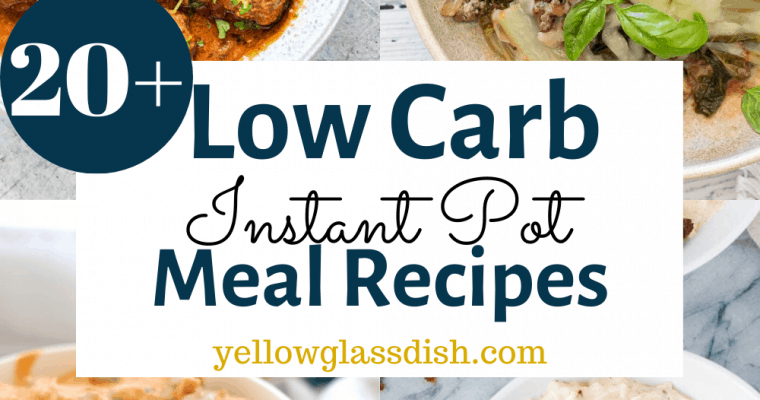 Low Carb Instant Pot Meal Recipes
